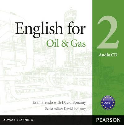 English for the Oil Industry Level 2 Audio CD (Vocational English) (CD-Audio) - Common by Pearson Longman