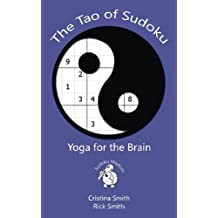 The Tao of Sudoku: Yoga for the Brain (Sudoku Wisdom)