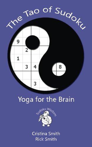 The Tao of Sudoku: Yoga for the Brain (Sudoku Wisdom)