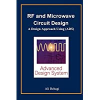 RF and Microwave Circuit Design: A Design Approach Using (ADS)