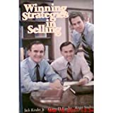 Winning Strategies in Selling, Kinder, Jack, Jr., 013961110X