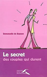 Le secret des couples qui durent par Emmanuelle de Boysson