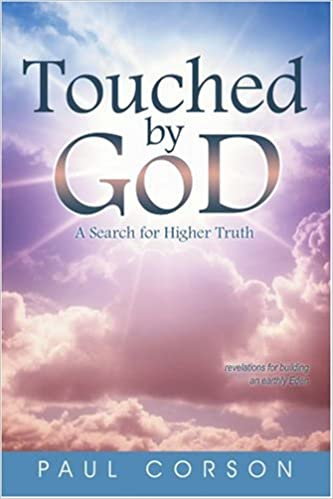 Download online Touched by God: A Search for Higher Truth PDF, azw (Kindle), ePub, doc, mobi