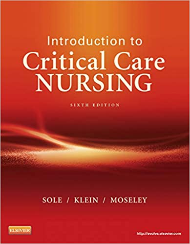 Introduction To Critical Care Nursing Sole Introduction To