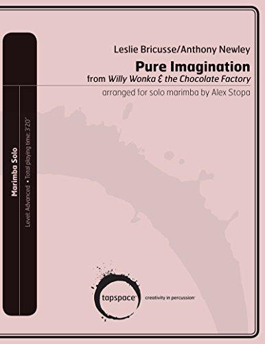 Pure Imagination (Marching Marimba)
