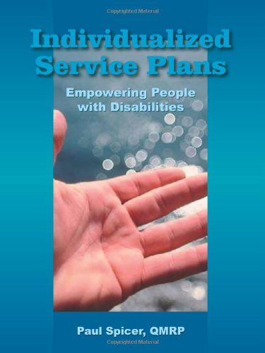 Individualized Service Plans: Empowering People with Disabilities