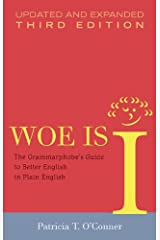 Woe Is I: The Grammarphobe's Guide to Better English in Plain English(Third Edition) Hardcover