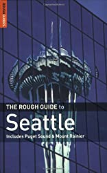 The Rough Guide to Seattle 4 (Rough Guide Travel Guides)
