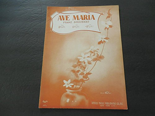 Ave Maria Franz Schubert 1940 Amsco Music Publishing (Music Amsco)
