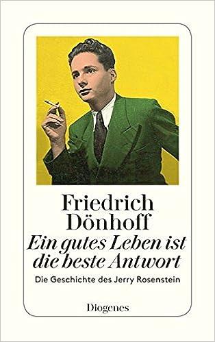 Friedrich Dönhoff: Ein gutes Leben ist die beste Antwort; Gay-Bücher alphabetisch nach Titeln