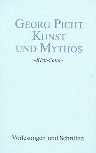 Kunst und Mythos: Vorlesungen und Schriften