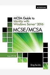 MCSA Guide to Identity with Windows Server 2016, Exam 70-742 Paperback