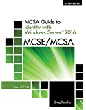 MCSA Guide to Identity with Windows Server 2016, Exam 70-742