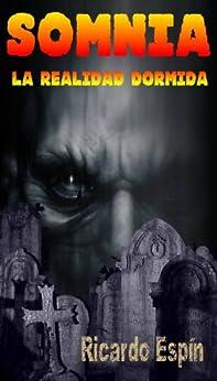 Somnia (Spanish Edition) by [Bueno, Ricardo Espín]