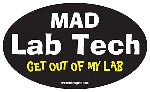 Science ThemedMad Lab Tech Get Out of My Lab Sticker