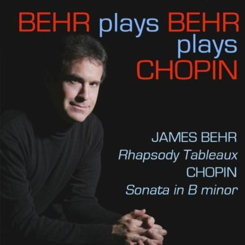 Behr Plays Behr Plays Chopin