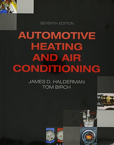 Auto Heating and Air Conditioning and NATEF Correlated Task Sheets for Auto Heating and Air Conditioning (7th Edition)