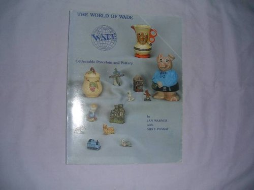 Review World of Wade: Collectable