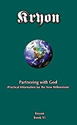 Partnering with God: Practical Information fot the New Millennium