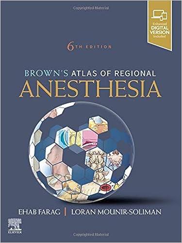 Brown's Atlas of Regional Anesthesia, E-Book, 6th Edition - Original PDF