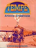 Tempe: Arizona Crossroads, An Illustrated History