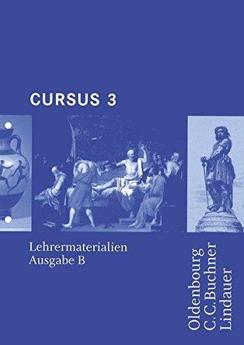 Cursus - Ausgabe B. Unterrichtswerk für Latein / Cursus B LM 3: Loseblattsammlung. Zu den Lektionen 37-50