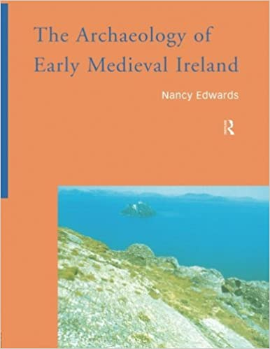 Book The Archaeology of Early Medieval Ireland by Nancy Edwards (2006-12-22)