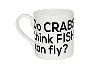 Mug of Do crabs think fish can fly