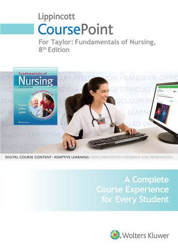 Lippincott CoursePoint for Taylor: Fundamentals of Nursing