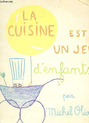 La Cuisine: Est un Jeu d'Enfants