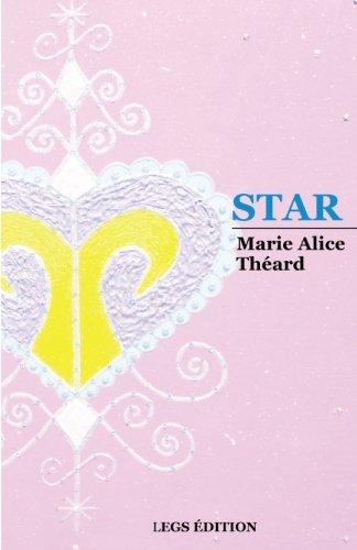 Star  [Theard, Marie Alice] (Tapa Blanda)