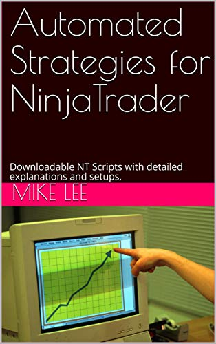 Automated Strategies for NinjaTrader: With strategies download links!