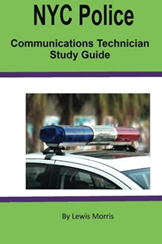 nyc police communications technician study guide lewis morris rh amazon com Traffic Signal Equipment Old Traffic Signals