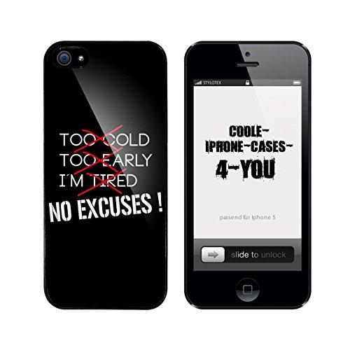 Iphone 5 / 5S Schutzhülle No Excuses !! - schwarzer Rahmen