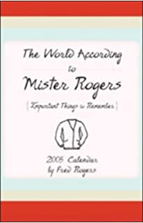 the world according to mister rogers important things to remember