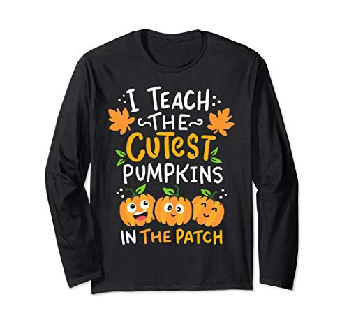 Halloween Pre-K Teacher Cutest Pumpkins Gift Long Sleeve T-Shirt