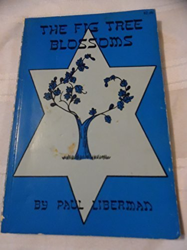 The Fig Tree Blossoms: Messianic Judaism Emerges