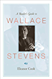 A Reader's Guide to Wallace Stevens