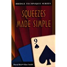 Squeezes made simple (The Bridge Technique Series Book 9)