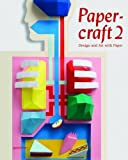 img - for R. Klanten, B. Meyer'sPapercraft 2: Design and Art With Paper [Hardcover]2011 book / textbook / text book
