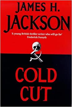 Cold Cut by James H Jackson (1999-09-02)