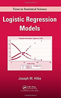 Logistic Regression Models (Chapman & Hall/CRC Texts in Statistical Science) (1420075756) | Amazon Products