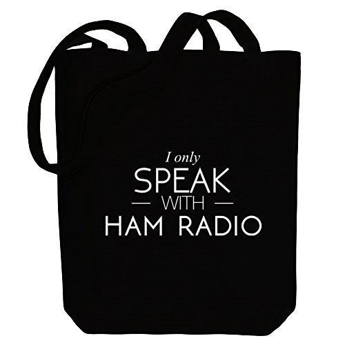 with only I Idakoos Tote Ham Bag Hobbies speak Canvas Radio 1qtSA5