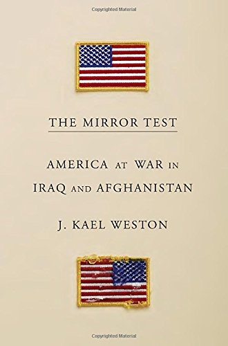 The Mirror Test America At War In Iraq And Afghanistan J Kael - Us invasion of afghanistan everyday map