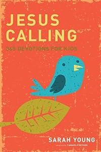 Jesus Calling: 365 Devotions For Kids (Jesus Calling®)
