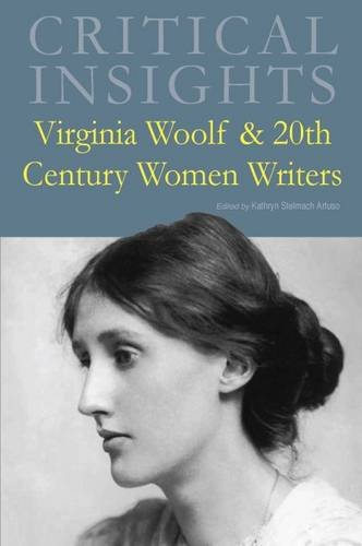 Virginia Woolf and 20th Century Women Writers (Critical Insights) by Salem Pr