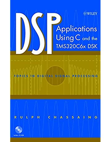 DSP Applications Using C and the TMS320C6x DSK: Rulph