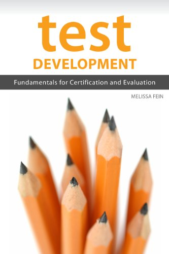 - Test Development: Fundamentals for Certification and Evaluation