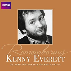 Remembering... Kenny Everett Radio/TV Program