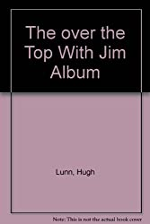The Over the Top with Jim Album